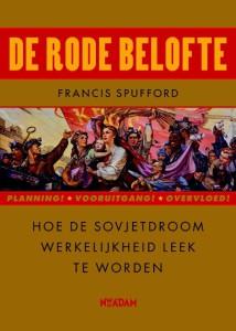 Francis Spufford De rode belofte