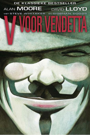 Alan Moore David Lloyd V voor vendetta